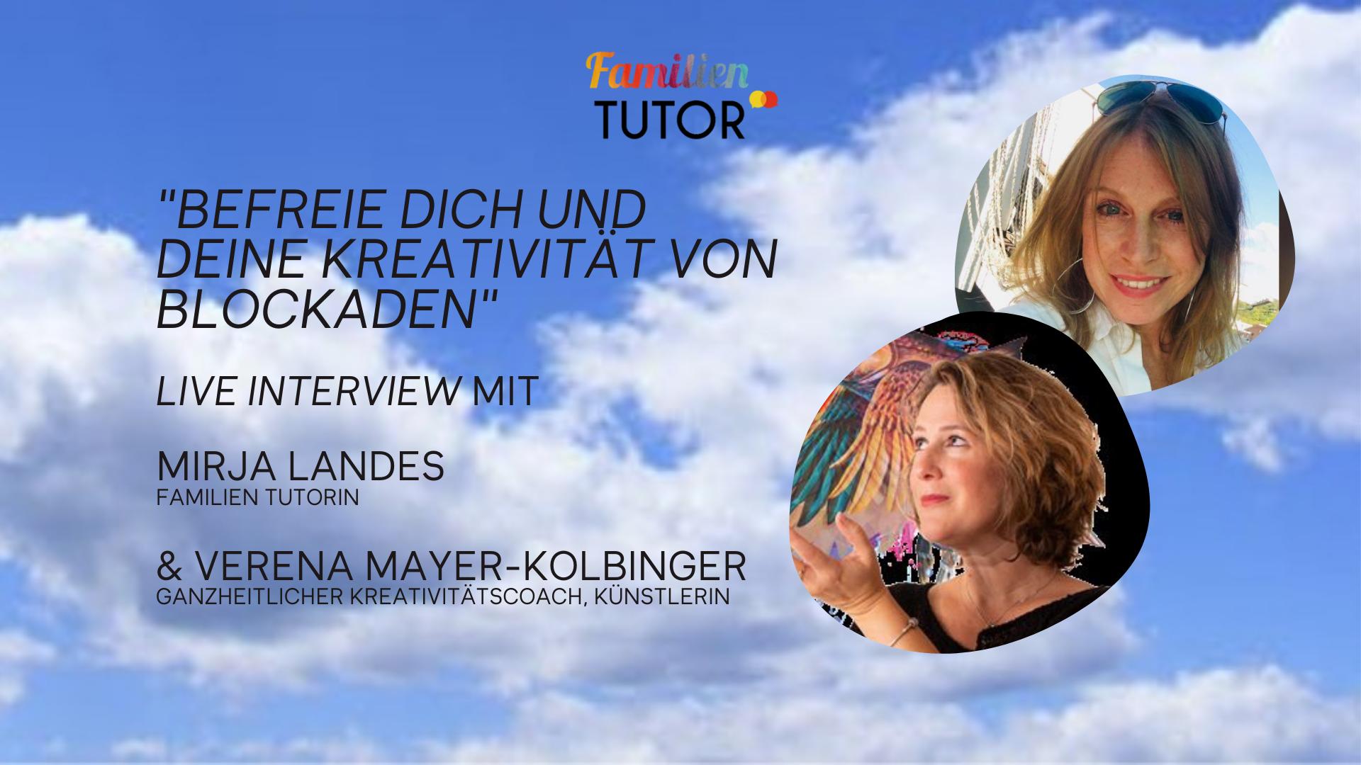 """Family Friday Tutorial – Live-Interview: """"Befreie Dich und Deine Kreativität von Blockaden"""""""