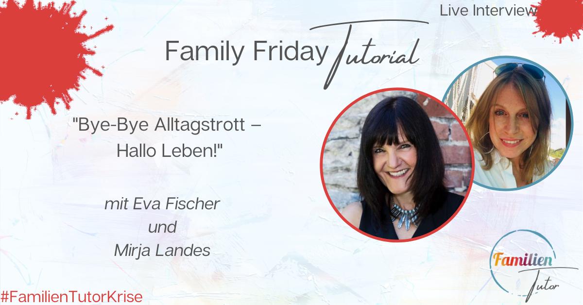 "Live-Interview: ""Bye-Bye Alltagstrott – Hallo Leben!"""